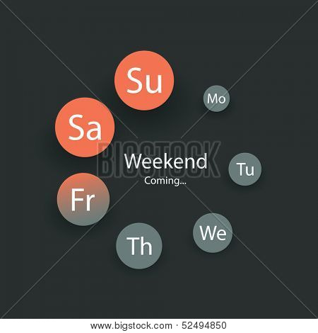 Weekend Coming - Vector Illustration