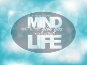 image of positive thought  - A negative mind will never give you a positive life - JPG