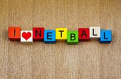 stock photo of netball  - I love netball  - JPG