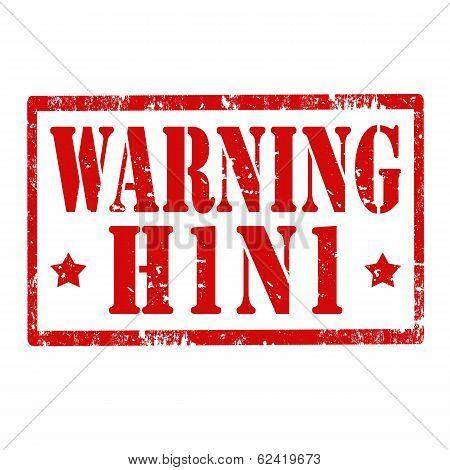 Warning H1 N1-stamp