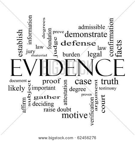 Evidence Word Cloud Concept In Black And White