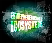 picture of entrepreneurship  - entrepreneurship ecosystem word on business digital touch screen - JPG