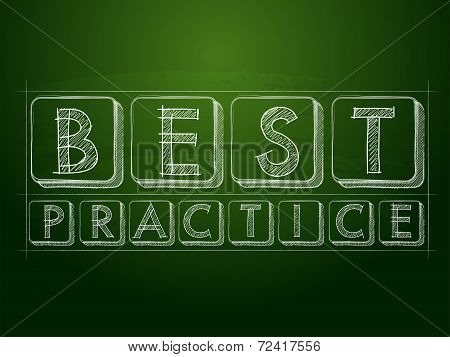 Best Practice Over Green Blackboard