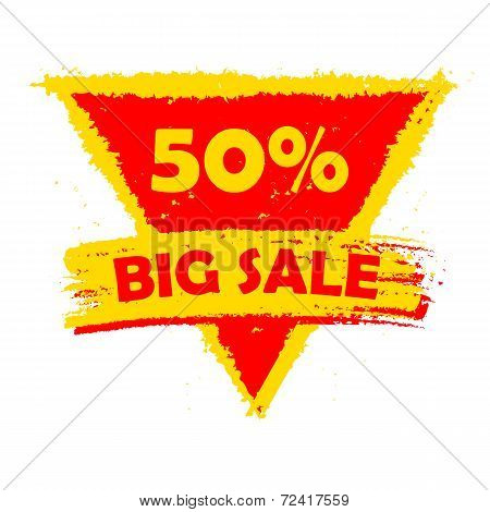 50 Percentages Big Sale, Yellow And Red Drawn Triangle Label