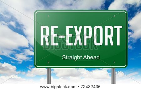Re-Export on Highway Signpost.