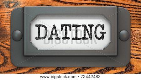 Dating - Concept on Label Holder.