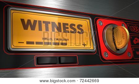 Witness in Display on Vending Machine.