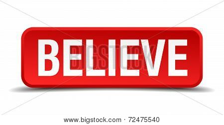 Believe Red Three-dimensional Square Button Isolated On White Background