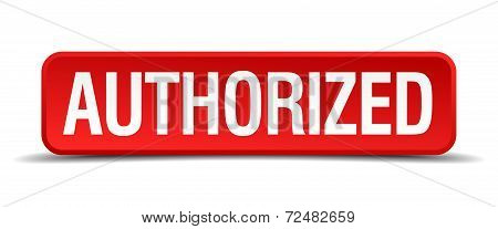 Authorized Red Three-dimensional Square Button Isolated On White Background