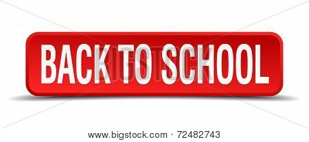 Back To School Red Three-dimensional Square Button Isolated On White Background