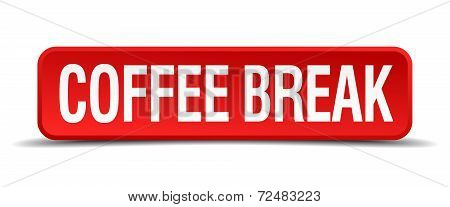 Coffee Break Red Three-dimensional Square Button Isolated On White Background