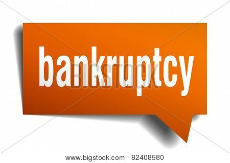 Bankruptcy Orange Speech Bubble Isolated On White