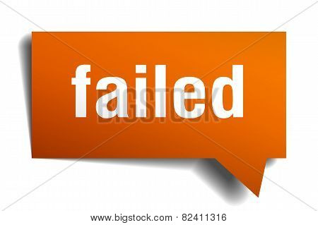 Failed Orange Speech Bubble Isolated On White