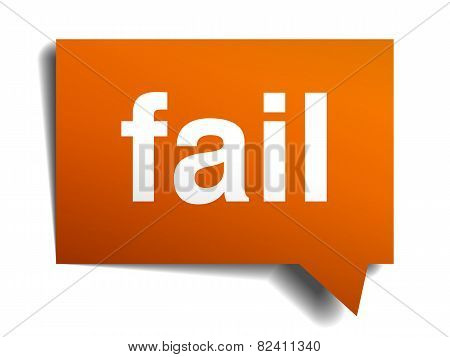Fail Orange Speech Bubble Isolated On White