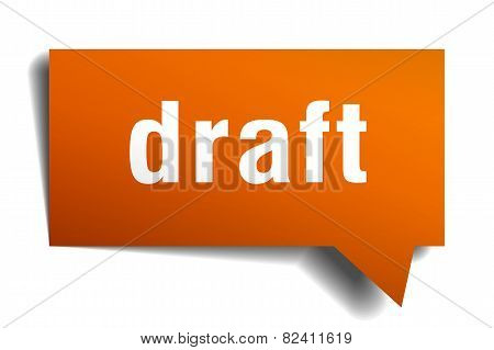 Draft Orange Speech Bubble Isolated On White