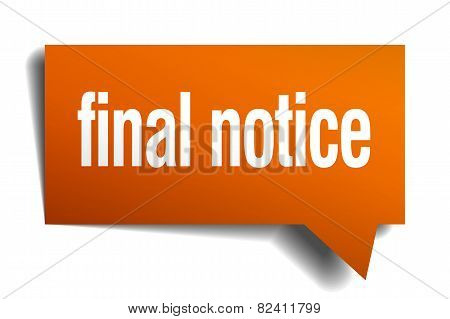 Final Notice Orange Speech Bubble Isolated On White