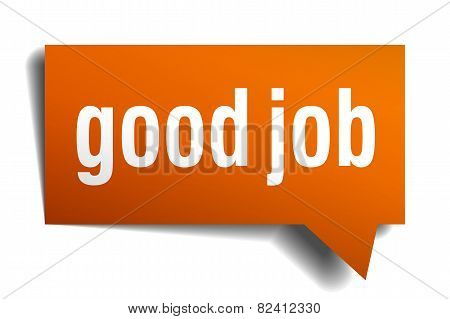 Good Job Orange Speech Bubble Isolated On White