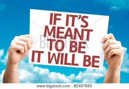 If It's Meant To Be It Will Be card with sky background