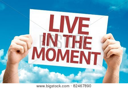 Live in the Moment card with sky background