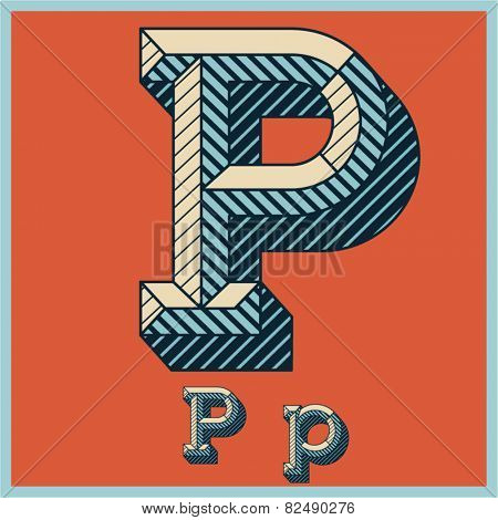 Etched vector font set of engraved letters. Old school beveled alphabet. Character P