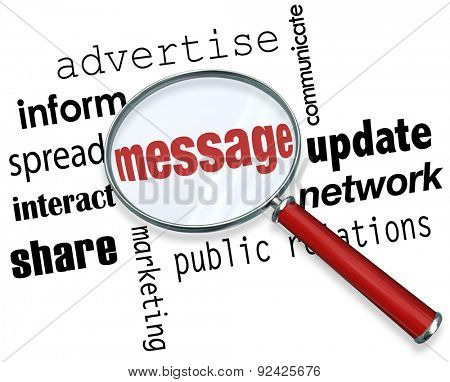 Message word under a magnifying glass to illustrate advertising, marketing, promotion, public relations and information