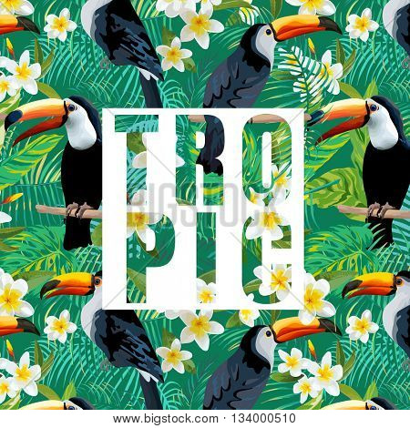 Tropical Flowers and Leaves. Toucan Bird. Vector Background. Exotic Graphic Background. Tropical Banner.