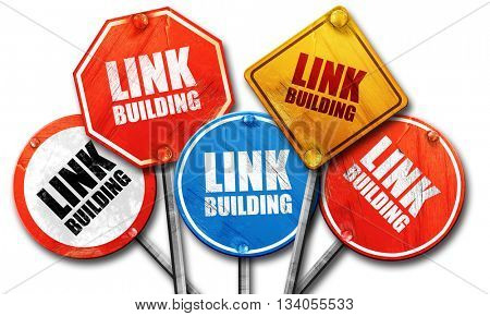 link building, 3D rendering, rough street sign collection