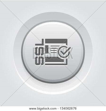 SSL Secured Icon. Flat Design Grey Button Design