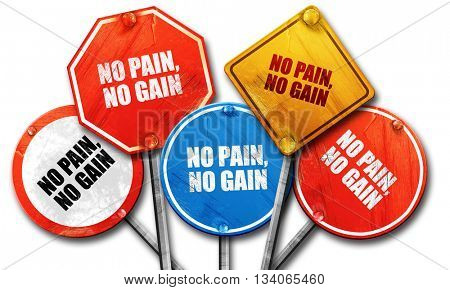 no pain, no gain, 3D rendering, rough street sign collection