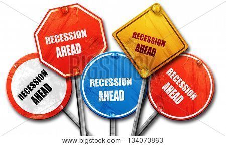 recession ahead, 3D rendering, rough street sign collection