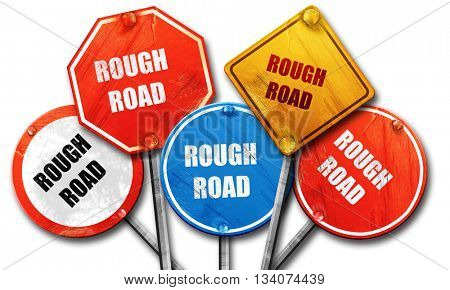 Rough road sign, 3D rendering, rough street sign collection