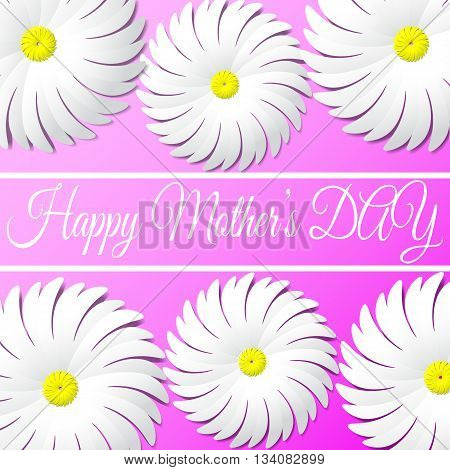 Happy Mother's DAY congratulation in the text frame on a pink background with white paper flowers like daisies. Greeting card. Realistic illustration background.