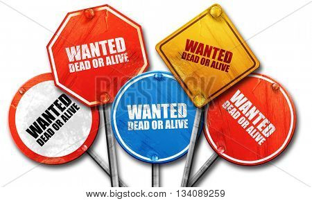 wanted dead or alive, 3D rendering, rough street sign collection