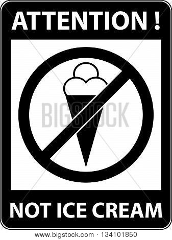 No Ice Cream, Food, Eat Prohibited Symbol. Vector