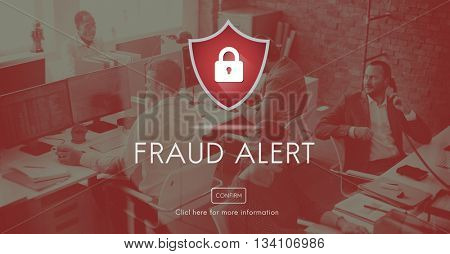 Fraud Alert Caution Defend Guard Notify Protect Concept