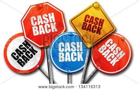 cash back, 3D rendering, rough street sign collection