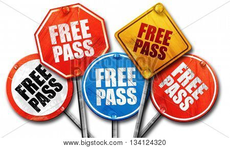 free pass, 3D rendering, rough street sign collection