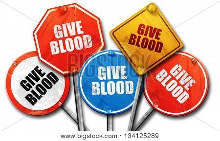 give blood, 3D rendering, rough street sign collection