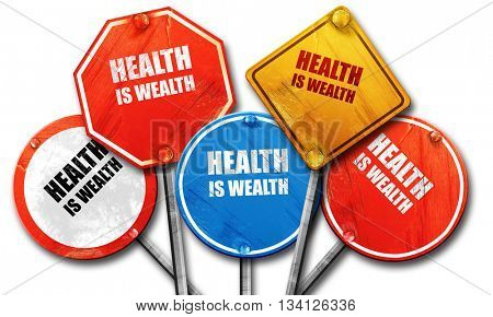 health is wealth, 3D rendering, rough street sign collection