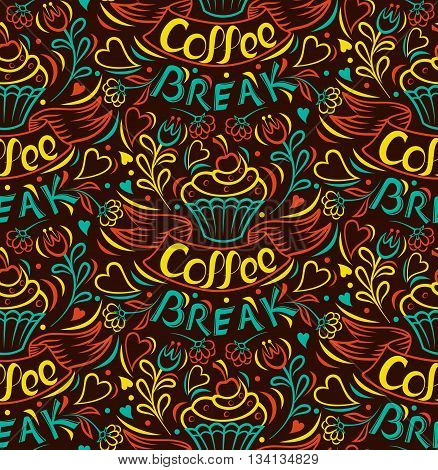 Coffee break. Cake draw by hand clipped seamless background. Painted by hand ribbon letter. Vintage style poster. Vector illustration.