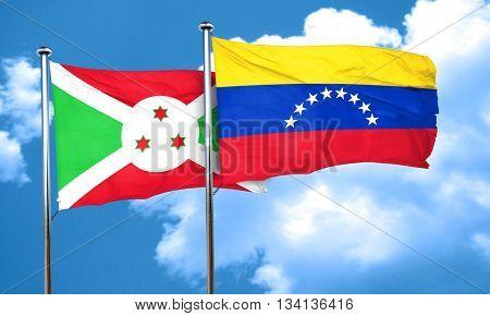Burundi flag with Venezuela flag, 3D rendering