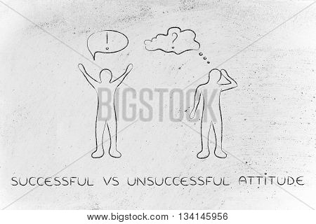 Successful Vs Unsuccessful Attitude: Men With Contrasting Reactions