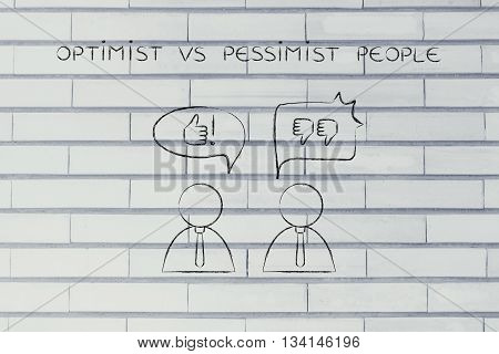 Optimist Vs Pessimist People, Thumbs Up Or Thumbs Down