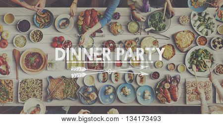 Dinner Food Party Meal Joy Concept
