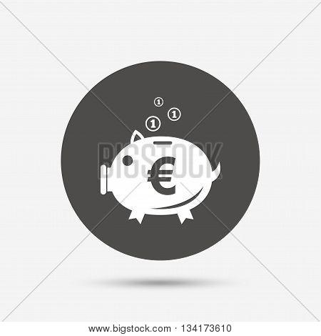 Piggy bank sign icon. Moneybox euro symbol. Gray circle button with icon. Vector