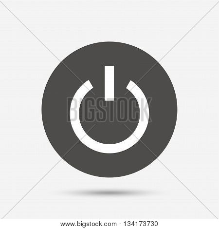 Power sign icon. Switch on symbol. Turn on energy. Gray circle button with icon. Vector