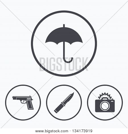 Gun weapon icon.Knife, umbrella and photo camera with flash signs. Edged hunting equipment. Prohibition objects. Icons in circles.
