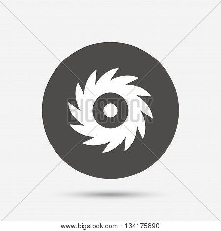 Saw circular wheel sign icon. Cutting blade symbol. Gray circle button with icon. Vector
