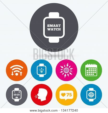 Wifi, like counter and calendar icons. Smart watch icons. Wrist digital time watch symbols. USB data, Globe internet and wi-fi signs. Human talk, go to web.