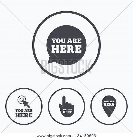 You are here icons. Info speech bubble symbol. Map pointer with your location sign. Hand cursor. Icons in circles.